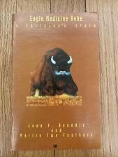 Eagle Medicine Robe: A Children's Story by Martin Two Feathers ~ SIGNED LIMITED