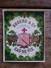 Vieille étiquette de bouteille de COGNAC ROGERS & C° cognac eau-de-vie