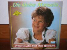 """""""12"""" - DIE KLEINE MANUELA - Mama, du bist das Liabste - sehr RAR !!!"""