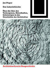 NEW Das Labyrinthische (Bauwelt Fundamente) (German Edition) by Jan Pieper