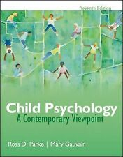 Child Psychology : A Contemporary Viewpoint by Ross Parke and Mary Gauvain...