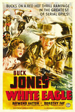 White Eagle - Classic Cliffhanger Movie Serial DVD Buck Jones Raymond Hatton