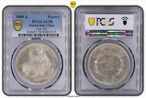 1899-A French Indo China Piastre PCGS AU58