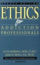 Ethics For Addiction Professionals, Bissell, LeClair, Royce, James, Good Book