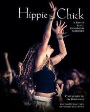Hippie Chick: A Tale of Love, Devotion & Surrender, , , New, 2015-10-01,