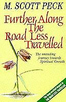 Further Along the Road Less Travelled-M.Scott Peck