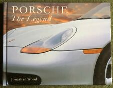 Porsche: The Legend by Wood, Jonathan Great Pictures Coffee Table Book
