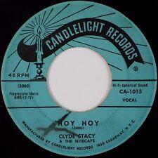 CLYDE STACY & THE NITECAPS: Hoy Hoy USA Candelight Rockabilly Orig 45 Hear