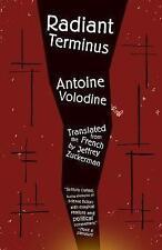 Radiant Terminus, Jeffrey Zuckerman, Antoine Volodine | Paperback Book | 9781940