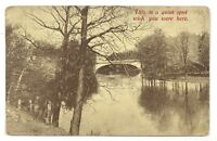 Wish You Were Here This Is A Quiet Spot Bridge River Trees Vintage Postcard