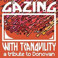 Gazing With Tranquility : A Tribute To Donovan - Various (NEW CD)