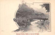 B4802 Kanaya Hotel Nikko and Sacred Bridge    front/back scan