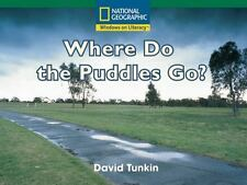Windows on Literacy Fluent (Science: EarthSpace): Where Do the Puddles Go?