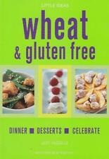 WHEAT & GLUTEN FREE -DINNER DESSERTS CELEBRATE - JODY VASSALLO AS NEW SC