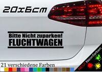 Aufkleber Fluchtfahrzeug Bitte frei halten Überfall lustig Car Spruch JDM 20x6cm