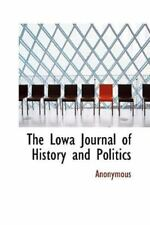 Lowa Journal of History and Politics: By Anonymous