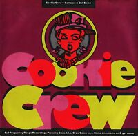 """COOKIE CREW come on and get some F 110 uk ffrr 1989 7"""" PS EX/EX"""