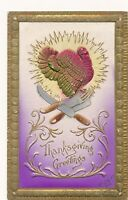 THANKSGIVING – Turkey and Knives Highly Embossed Postcard - 1908