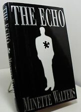 The Echo by Minette Walters - First edition