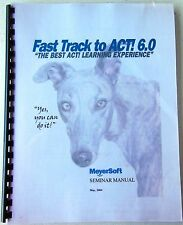 Meyer Soft Fast Track to ACT! 6.0 - Contact Management - Spiral Workbook