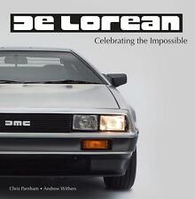 DeLorean - Celebrating the Impossible (John De Lorean DMC-12 Giugiaro) Buch book