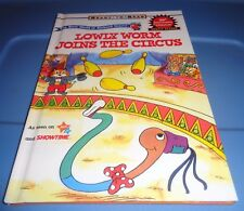 BOOK - LOWLY WORM JOINS THE CIRCUS - 2002 - EXCELLENT CONDITION -