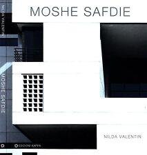 Moshe Safdie. . 2010. .