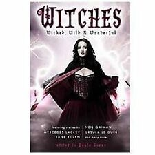 Witches: Wicked, Wild & Wonderful-ExLibrary