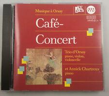 Cafe Concert / Trio d'Orsay & Annick Chartreux (Cd, Feb-1996, Adès)