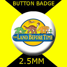 THE LAND BEFORE TIME LOGO - CULT TV  2 -  Button Badge 25mm