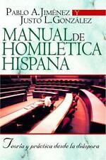 Manual de Homiletica Hispana: Teoria y Practica Desde la Diaspora (Paperback or