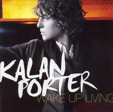 Kalan Porter - Wake Up Living * New Cd