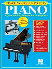 Teach Yourself to Play Piano: A Quick and Easy Introduction for Beginners by , (