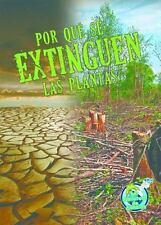 Por que se extinguen las plantas (Mi Biblioteca De Ciencias)