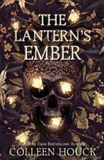 The Lantern's Ember by Colleen Houck Hardback#6403