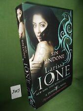 LARISSA IONE SIN UNDONE FIRST UK PAPERBACK EDITION 2004