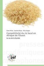 Competitivite du Riz Local en Afrique de L'Ouest by N'Cho Simon, Biaou...