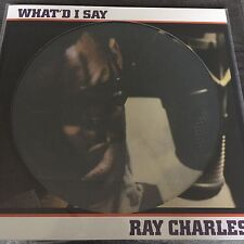 """RAY CHARLES """"What'd I Say"""" - BRAND NEW PICTURE DISC VINYL LP"""