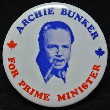 "Vintage ARCHIE BUNKER ""FOR PRIME MINISTER"" Political Pinback Button - 1.5"" Dia."