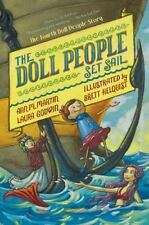 The Doll People Ser.: The Doll People Set Sail by Laura Godwin and Ann M. Martin (2014, Hardcover)