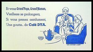 Buvard Publicitaire,  Vieillesse se prolongera, avec le Café DYA