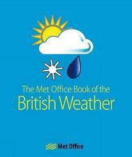 The MET Office Book of the British Weather by The Met Office (Paperback, 2010)