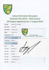 JOHAN ELMANDER NORWICH CITY 2013-2014 (LOAN) ORIGINAL HAND SIGNED CUTTING/CARD