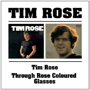 Tim Rose/Through Rose Coloured Glasses CD NUOVO