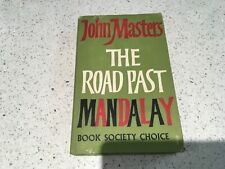 The Road Past Mandalay by John Masters Book Society