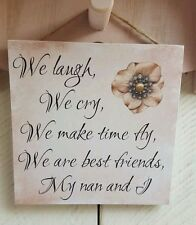 Plaque sign gift present mothers day mum mam nan mama nannies quote sayings
