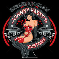 Johnny Habits Greaser Outlaw Kustoms Pin Up Girl Hot Rat Rod Car T-Shirt Tee