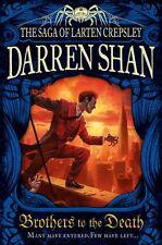 Brothers to the Death (The Saga of Larten Crepsley, Book 4),Da ,.9780007315963