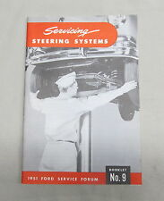 1951 Ford Passenger Car Service Forum SERVICING STEERING SYSTEM  Booklet #9 NOS
