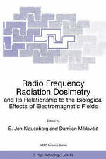 Radio Frequency Radiation Dosimetry and Its Relationship to the Biological Effec